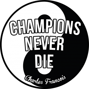 Champions Never Die